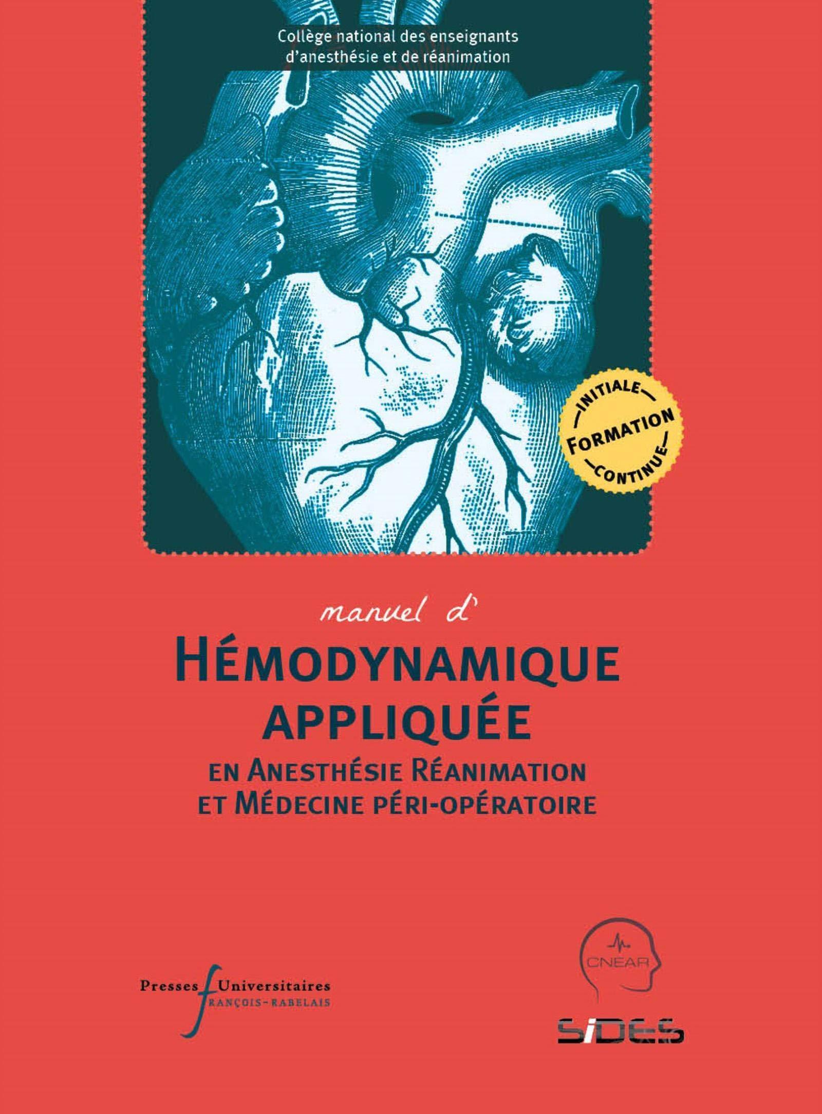 A lire : Manuel d'Hémodynamique et Manuel d'Echographie en AR